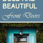 Bold and Beautiful Front Doors
