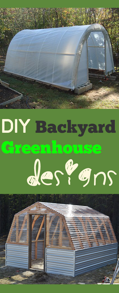 DIY Backyard Greenhouse Designs