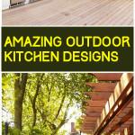 Amazing Outdoor Kitchen Designs