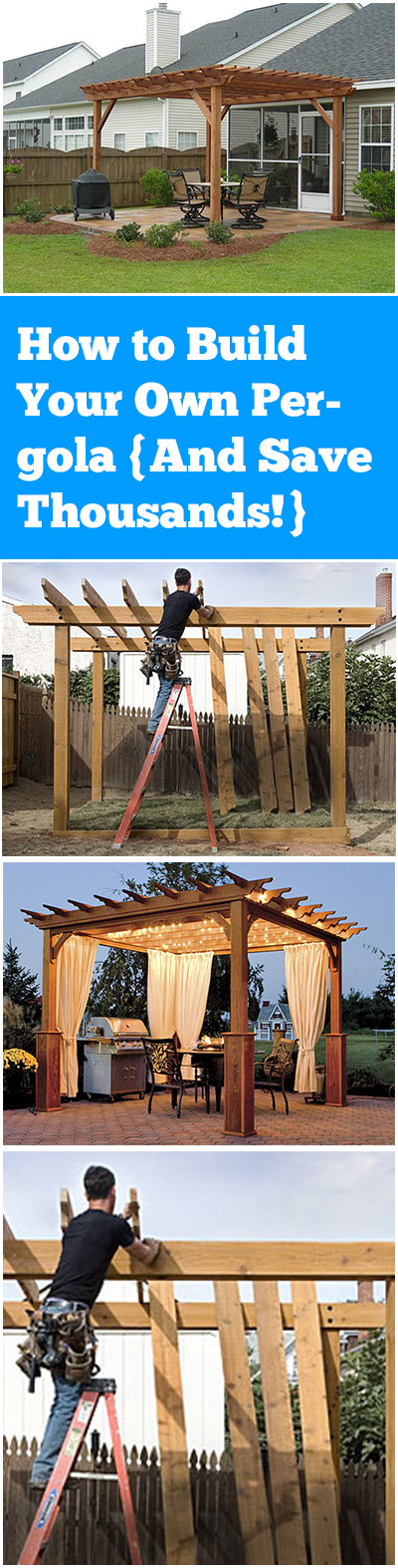 How to build your own amazing pergola and save thousands