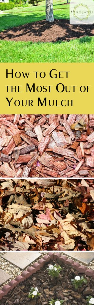 How to Get the Most Out of Your Mulch - Bless My Weeds| Mulch, Garden Mulch, How to Work With Garden Mulch, Gardening, Gardening Tips, Gardening Tricks #GardenMulch #Gardening #GardeningHacks #Mulch