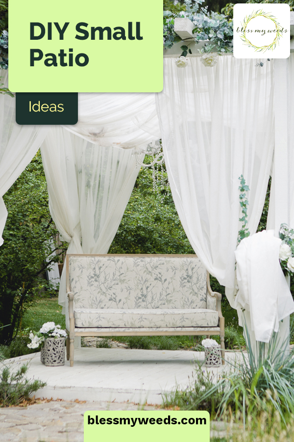 Diy Small Patio Ideas On A Budget You Ll Be Crazy About Bless My Weeds