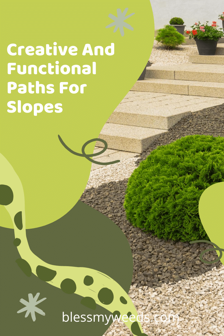 Landscaping a sloped yard can be tricky. One way around it is to add a path. These paths can be creative and functional at the same time. Keep reading to learn more about these ideas. #Landscapeideas #paths #gardens #blessmyweedsblog